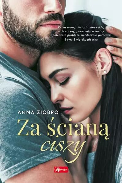 Za ścianą ciszy - Anna Ziobro