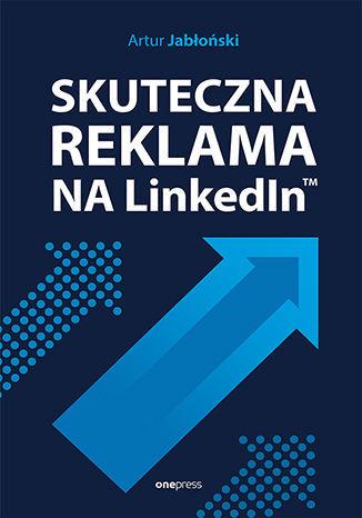 Skuteczna reklama na LinkedInie - Audiobook.
