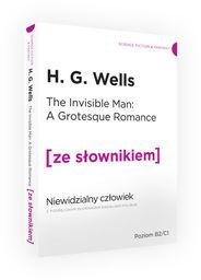Niewidzialny człowiek z podręcznym słownikiem angielsko-polskim ZAKŁADKA DO KSIĄŻEK GRATIS DO KAŻDEGO ZAMÓWIENIA