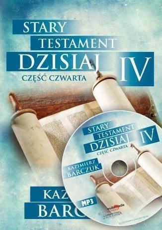 Stary Testament Dzisiaj 4 audiobook ZAKŁADKA DO KSIĄŻEK GRATIS DO KAŻDEGO ZAMÓWIENIA