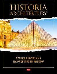 Historia architektury - Zofia Siewak-Sojka, Luba Ristujczina, Monika Adamska