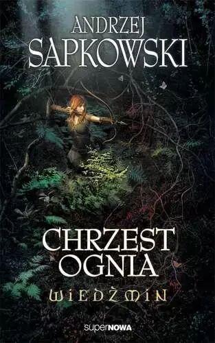 Wiedźmin 5 - Chrzest ognia Wyd. 2014 - Andrzej Sapkowski