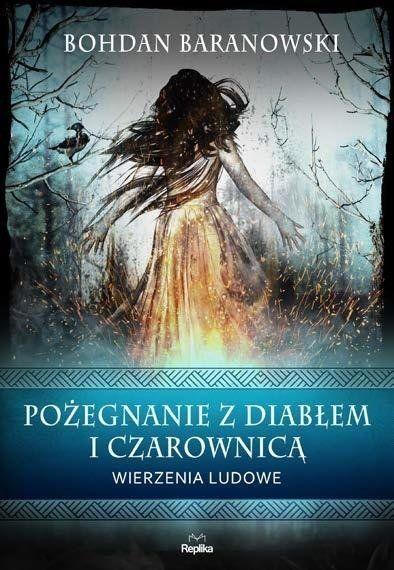 Pożegnanie z diabłem i czarownicą - Bohdan Baranowski