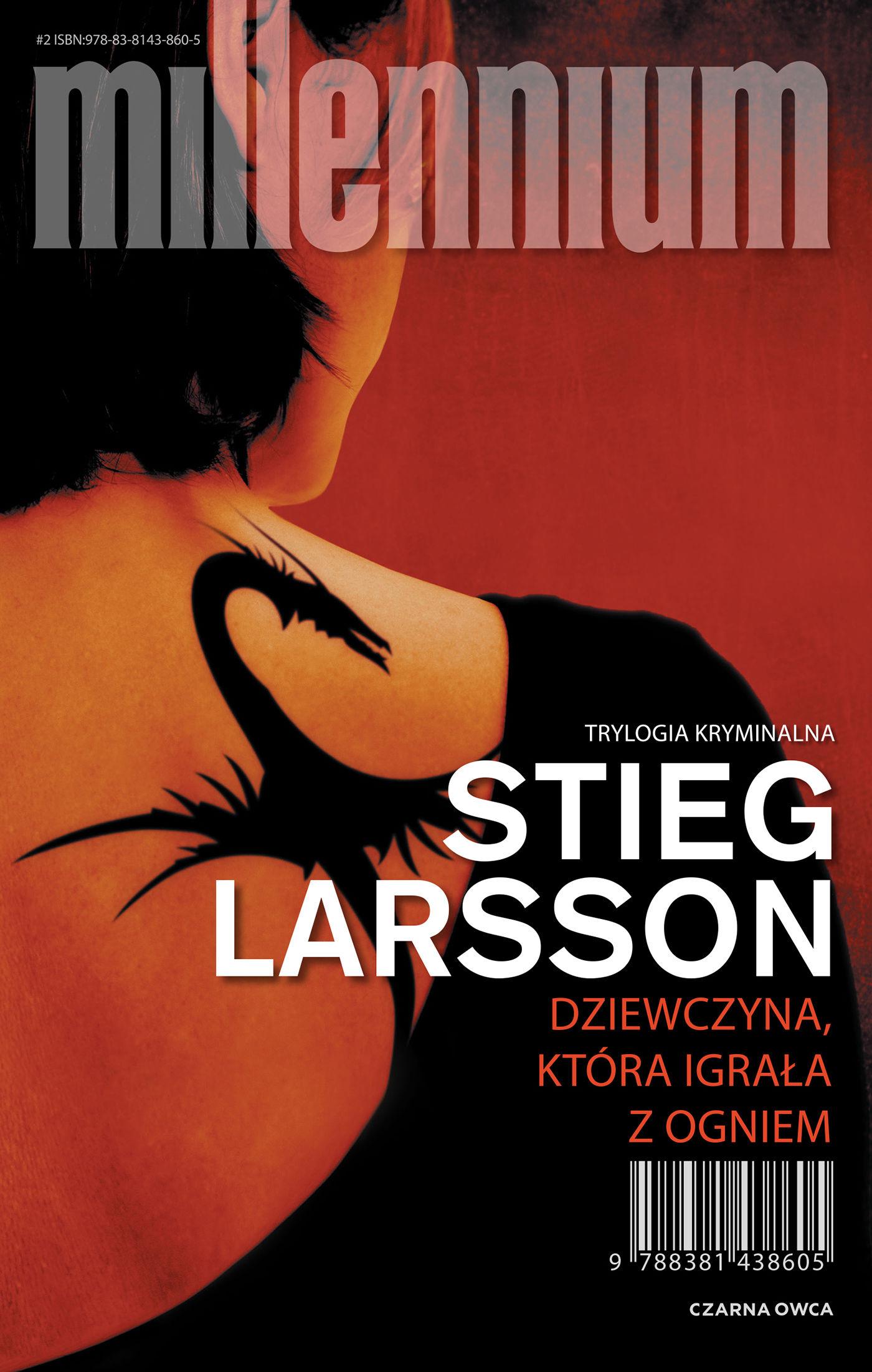 Dziewczyna, która igrała z ogniem - Stieg Larsson - ebook