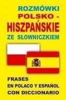 Rozmówki polsko-hiszpańskie ze słowniczkiem - Praca zbiorowa
