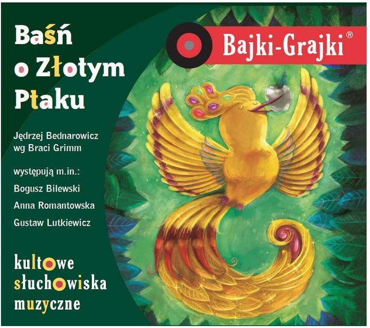 Bajki - Grajki. Baśń o Złotym Ptaku CD ZAKŁADKA DO KSIĄŻEK GRATIS DO KAŻDEGO ZAMÓWIENIA