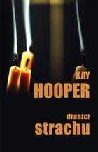DRESZCZ STRACHU Kay Hooper