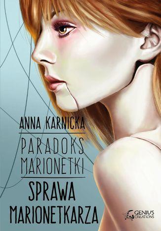 Paradoks Marionetki: Sprawa Marionetkarza - Ebook.
