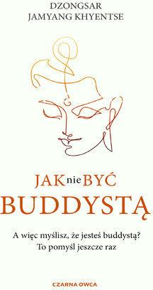 Jak nie być buddystą - Ebook.