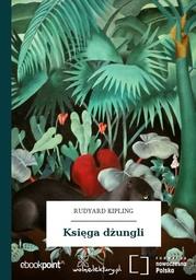 Księga dżungli - Ebook.