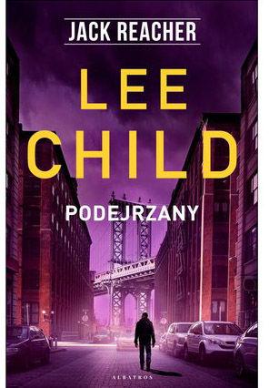 """Książka """"Jack Reacher. Podejrzany"""" - Lee Child"""