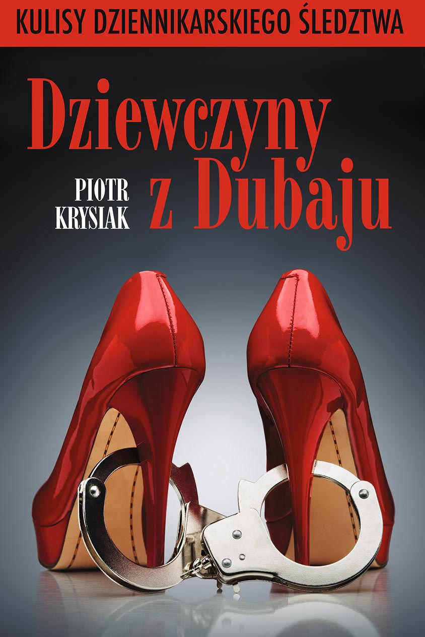 Dziewczyny z Dubaju - Piotr Krysiak - ebook