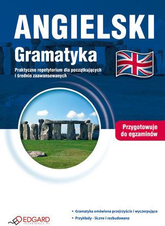 Angielski Gramatyka. Praktyczne repetytorium dla początkujących i średnio zaawansowanych - Ebook.