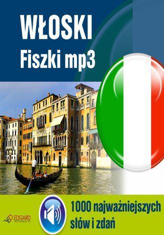 Włoski Fiszki mp3 1000 najważniejszych słów i zdań - Audiobook.