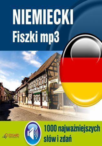 Niemiecki Fiszki mp3 1000 najważniejszych słów i zdań - Audiobook.