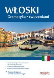 Włoski Gramatyka z ćwiczeniami ZAKŁADKA DO KSIĄŻEK GRATIS DO KAŻDEGO ZAMÓWIENIA