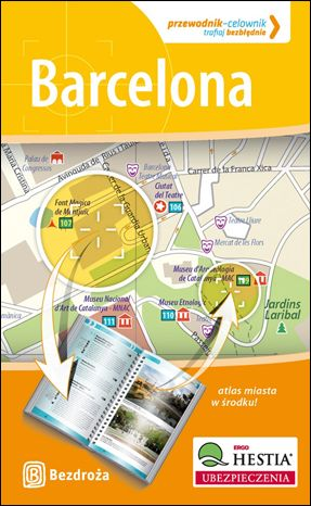 Barcelona. Przewodnik - Celownik. Wydanie 1 - Ebook.