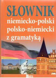 Słownik niemiecko-polski polsko-niemiecki z gramatyką ZAKŁADKA DO KSIĄŻEK GRATIS DO KAŻDEGO ZAMÓWIENIA