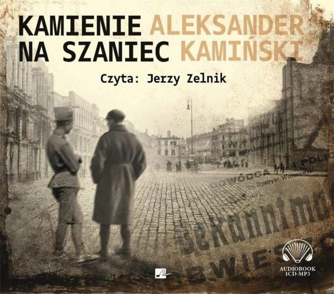 Kamienie na szaniec. Audiobook - Aleksander Kamiński