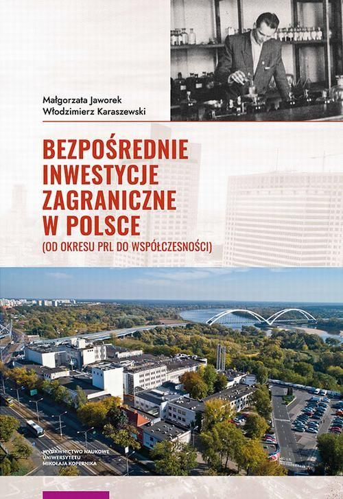 Bezpośrednie inwestycje zagraniczne w Polsce - Włodzimierz Karaszewski - ebook