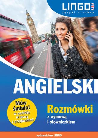 Angielski. Rozmówki z wymową i słowniczkiem - Ebook.
