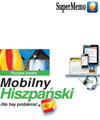Mobilny hiszpański no hay problema!+ ZAKŁADKA DO KSIĄŻEK GRATIS DO KAŻDEGO ZAMÓWIENIA
