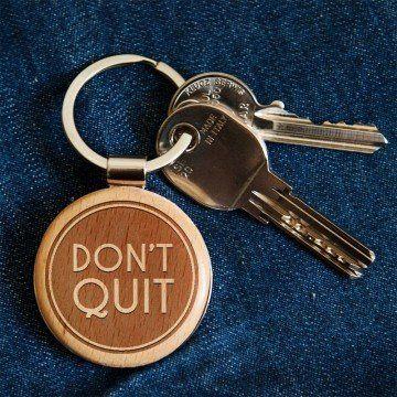 Don''t quit - Brelok drewniany