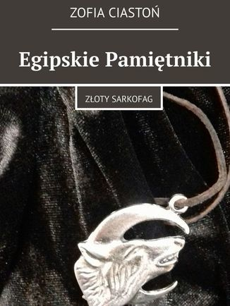 Egipskie Pamiętniki - Ebook.