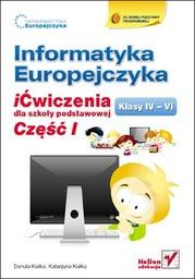 Informatyka Europejczyka. iĆwiczenia dla szkoły podstawowej, kl. IV-VI. Część I - Ebook.
