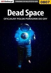 Dead Space - poradnik do gry - Ebook.