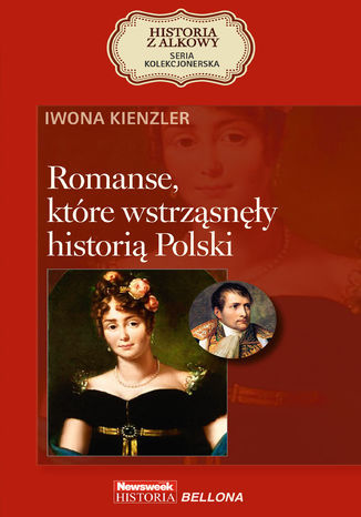 Romanse, które wstrząsnęły historią Polski - Ebook.