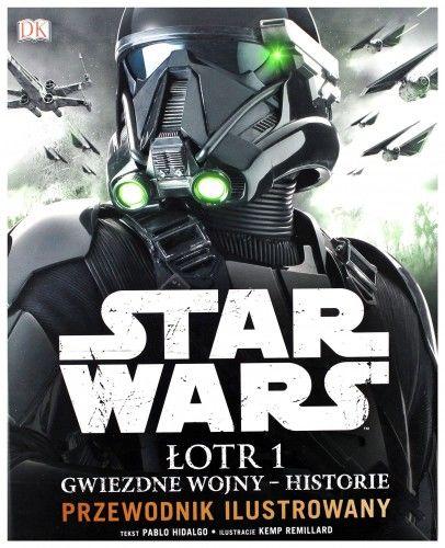 Star Wars. Łotr 1. Gwiezdne wojny  historie. Prz,