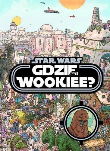 Star Wars. Gdzie jest Wookiee?,