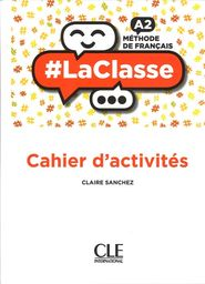 La Classe A2 Ćwiczenia ZAKŁADKA DO KSIĄŻEK GRATIS DO KAŻDEGO ZAMÓWIENIA