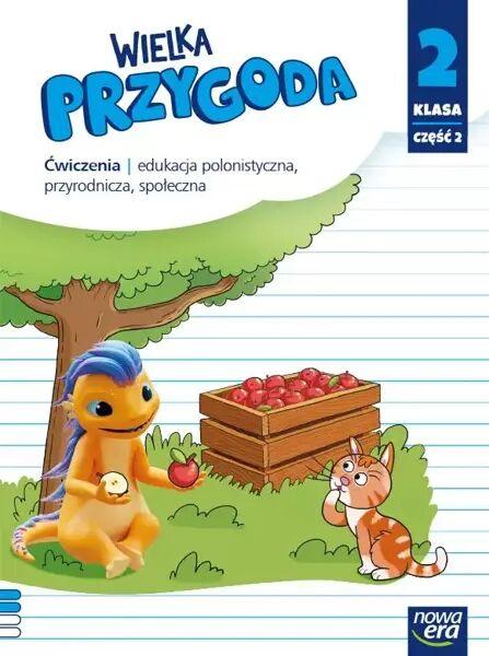 Wielka przygoda klasa 2 część 2 Zeszyt ćwiczeń zintegrowanych EDYCJA 2021-2023 - Elżbieta Kacprzak, Małgorzata Ogrodowczyk, Anna Ładzińska