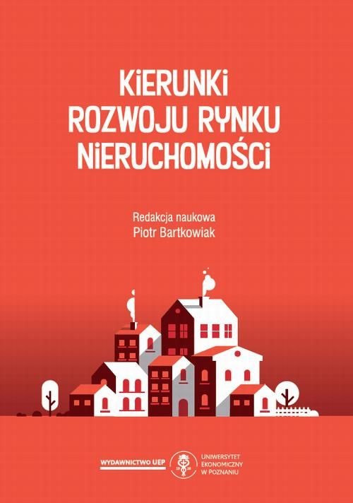 Kierunki rozwoju rynku nieruchomości - No author - ebook