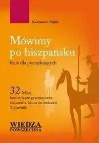 Język hiszpański. Pakiet do szybkiej nauki+ CD - Kazimierz Sabik