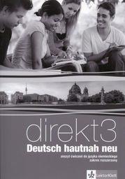 Direkt 3 Deutsch hautnah neu Zeszyt ćwiczeń + CD Zakres rozszerzony ZAKŁADKA DO KSIĄŻEK GRATIS DO KAŻDEGO ZAMÓWIENIA