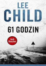 Jack Reacher. 61 godzin - Ebook.
