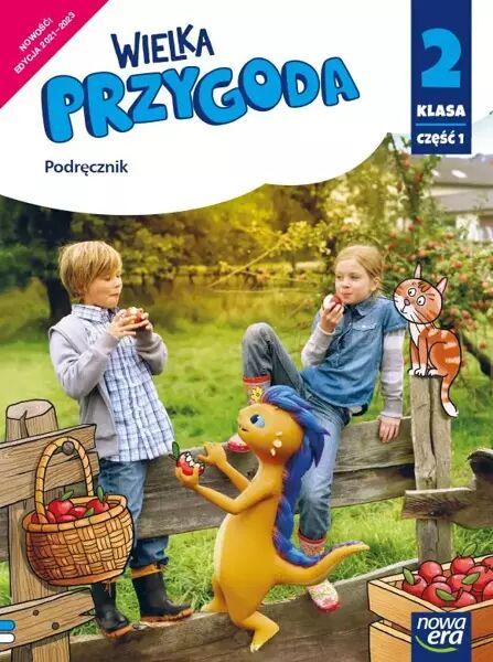 Wielka przygoda klasa 2 część 1 Podręcznik zintegrowany EDYCJA 2020-2023 - Elżbieta Kacprzak, Anna Ładzińska, Joanna Winiecka-Nowak
