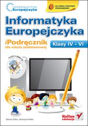 Informatyka Europejczyka. iPodręcznik dla szkoły podstawowej, kl. IV - VI - Ebook.