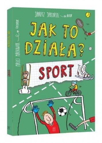 Jak to działa? Sport Janusz Jabłoński