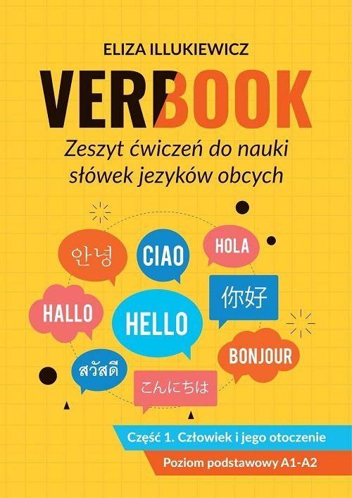 Verbook Zeszyt ćwiczeń do nauki słówek języków obcych Część 1 Człowiek i jego otoczenie ZAKŁADKA DO KSIĄŻEK GRATIS DO KAŻDEGO ZAMÓWIENIA
