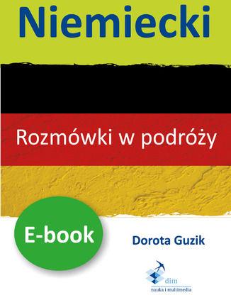 Niemiecki Rozmówki w podróży - Ebook.
