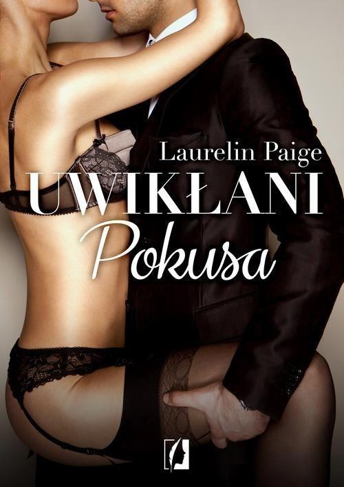 Uwikłani. Pokusa - Laurelin Paige - ebook