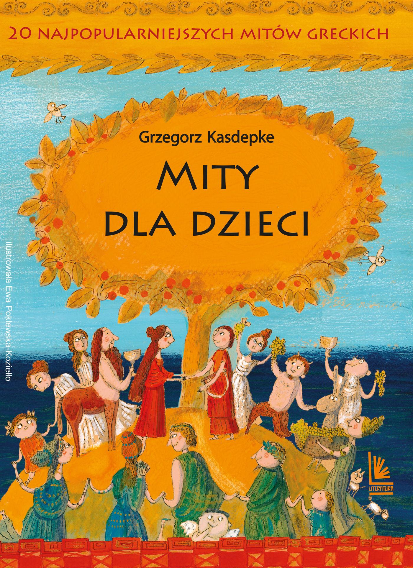 Mity dla dzieci - Grzegorz Kasdepke - ebook