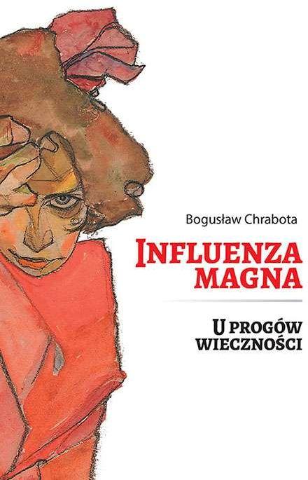 Influenza Magna U progów wieczności ZAKŁADKA DO KSIĄŻEK GRATIS DO KAŻDEGO ZAMÓWIENIA