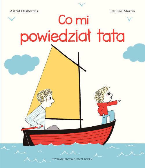 Księgarnia Entliczek - co mi Powiedział Tata