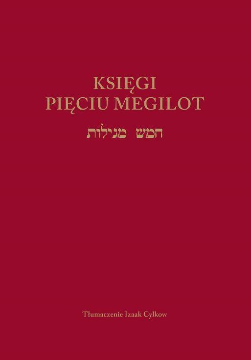 Księga Pięciu Megilot - Izaak Cylkow - oprawa twarda
