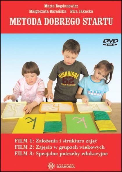 Metoda Dobrego Startu - 3 filmy na DVD ZAKŁADKA DO KSIĄŻEK GRATIS DO KAŻDEGO ZAMÓWIENIA